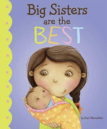 big sisters are the best children's book for kids to learn about being siblings