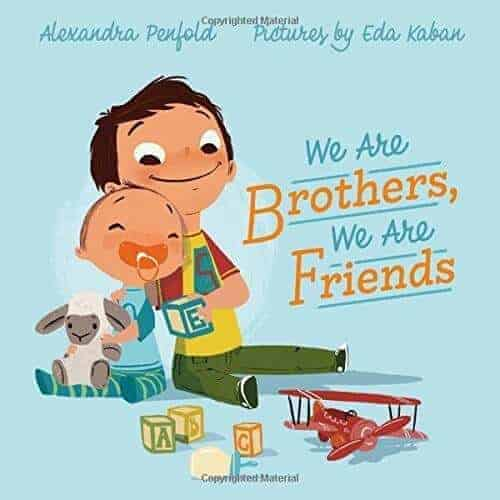 we are brothers we are freinds. Kids book about baing a brother