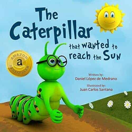 the caterpillar that wanted to reach the sun, a book for preschoolers about butterflies