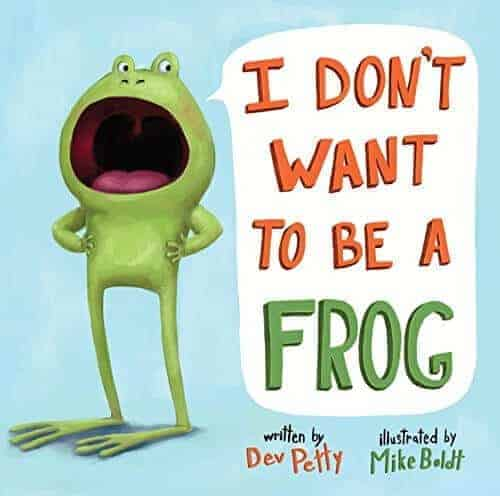 i don't want to be a frog book about frogs