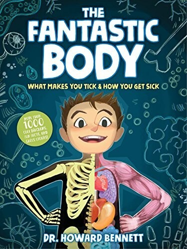 the fantastic body a book about the body for children