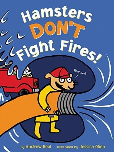hamsters don't fight fires, fireg engine and fire truck book