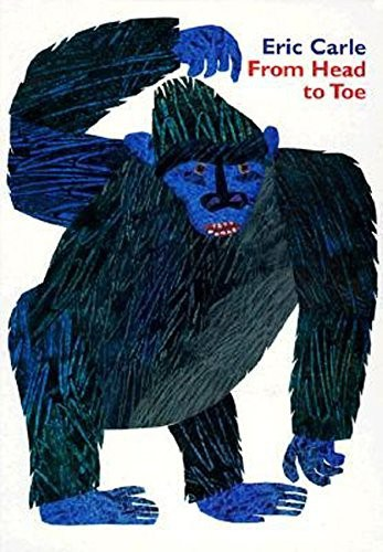 From Head to toe book by eric carle