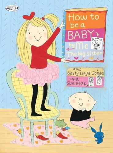 how to be a baby book for children about being a big sister
