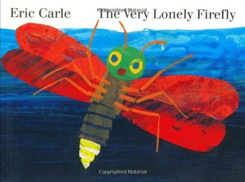 The Very Lonely Firefly by Eric Carle kids book