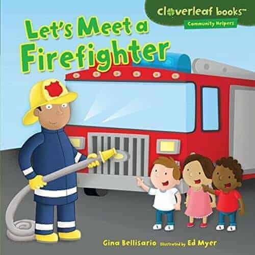lets meet a firefighter kids book about fire engines