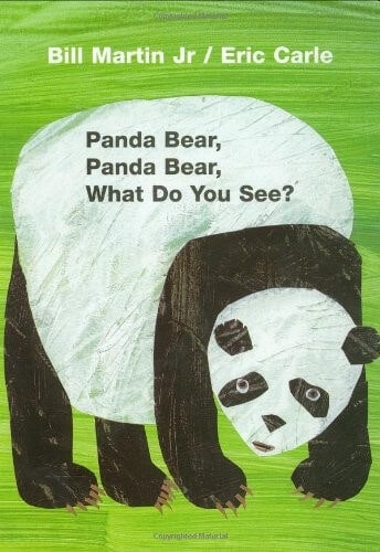 Panda Bear Panda Bear What Do You See? by Eric Carle