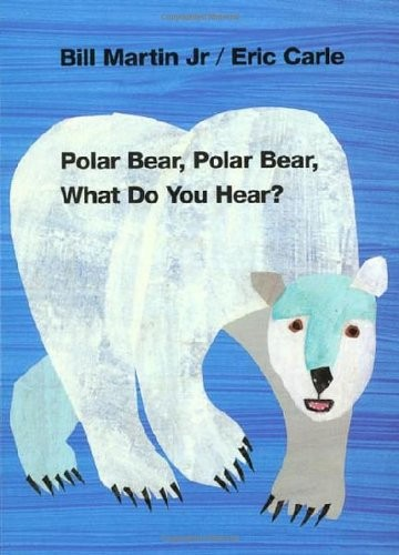 polar bear polar bear what do you hear book by Eric Carle