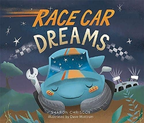 race car dreams book for kids about cars