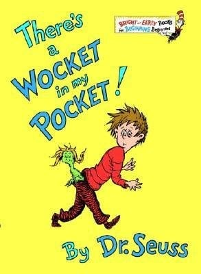 a wocket in my pocket by dr seuss