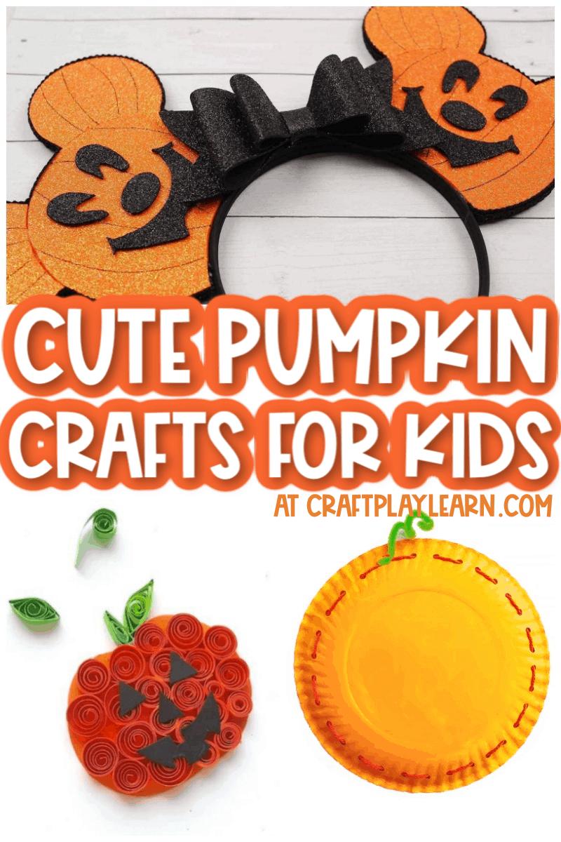 cute pumpkin crafts for kids